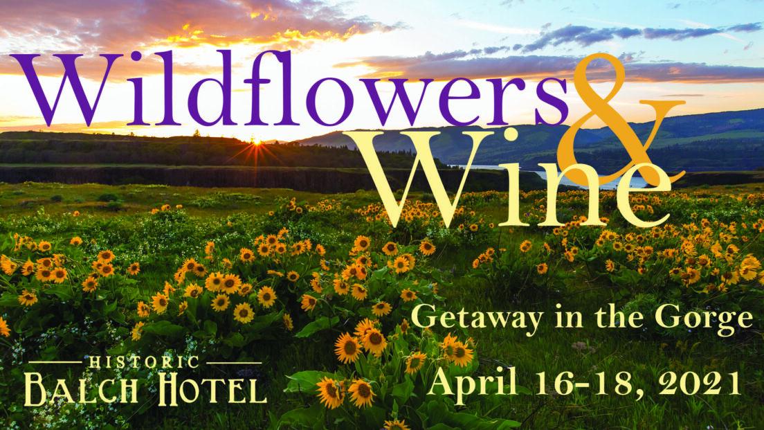 Wildflowers and Wine, Historic Balch Hotel