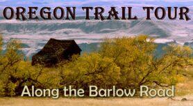Oregon Trail Tour
