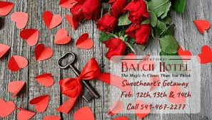Sweetheart's Getaway: Valentine's Dinner & Lodging, Historic Balch Hotel